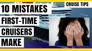 10 Mistakes First Time Cruisers Make