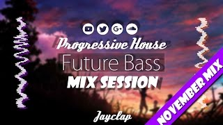◄♫►FUTURE BASS & PROGRESSIVE HOUSE 2016 | NOVEMBER MIX SESSION