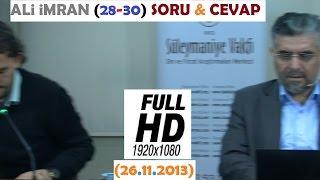 ALi iMRAN (28-30) SORU & CEVAP (26.11.2013)