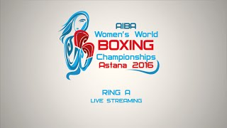2016 aiba women s world boxing championships session 5a