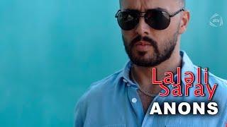 Laləli Saray (150-ci bölüm) ANONS