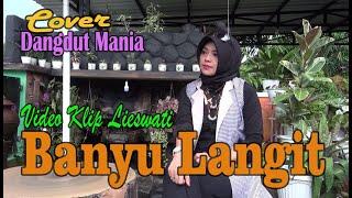 [Dangdut] Banyu Langit - Didi Kempot !! (Cover) Video Klip : Lieswati Bunga Desa