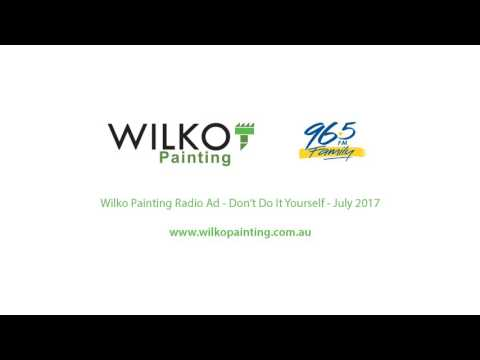Wilko Painting Radio Ad - National Award Winning Painters Brisbane