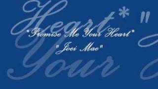 freestyle promise me your heart joei mae