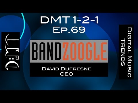 Ep.69: David Dufresne, CEO of BandZoogle, an easy way for musicians to create a website (DMT 1-2-1)