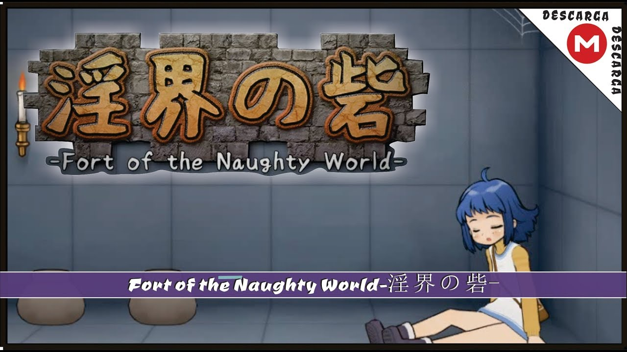 Fort Of The Naughty World