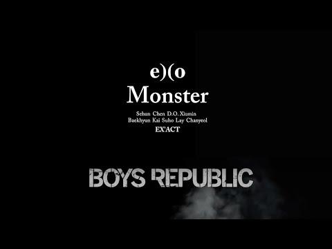 Monster x Get Down (EXO // Boys Republic Mashup)