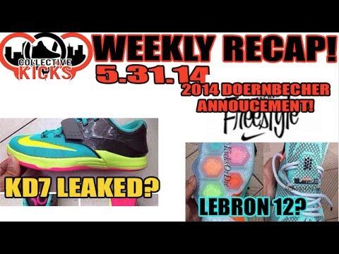 Collectivekicks Weekly Recap 5.31.14 Lebron 12, KD 7, DB 2014 Announcement