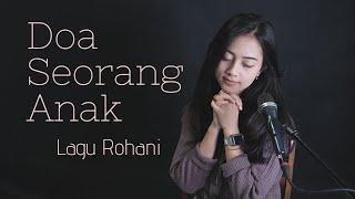 DOA SEORANG ANAK ( LAGU ROHANI ) - MICHELA THEA COVER