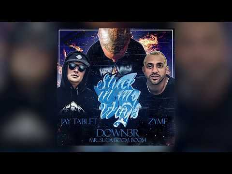 Stuck In My Ways - DL Down3r ft Jay Tablet & Zyme (Lyric Video)