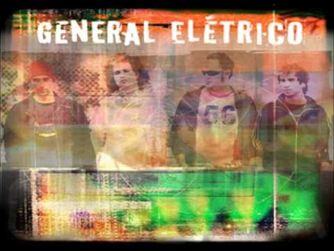 General Elétrico - Música Local