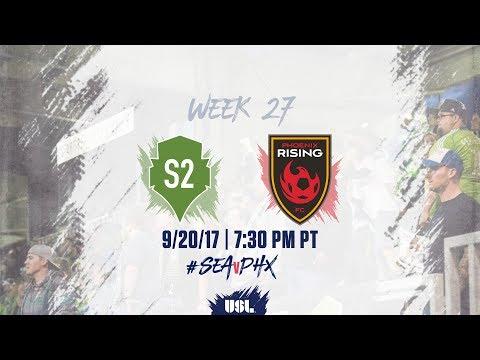 USL LIVE - Seattle Sounders FC 2 vs Phoenix Rising FC 9/20/17