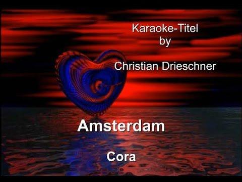 Komm Wie Fahren Nach Amsterdam - Cora - Karaoke