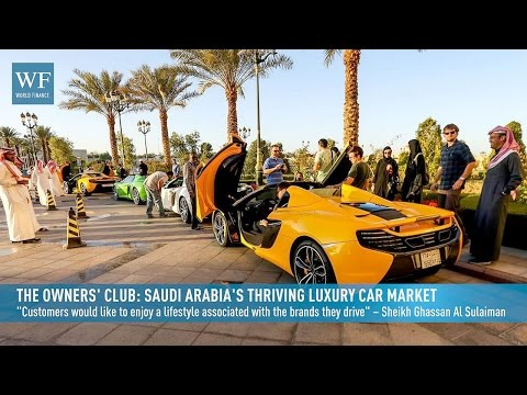 The Owners' Club: Saudi Arabia's thriving luxury car market | World Finance