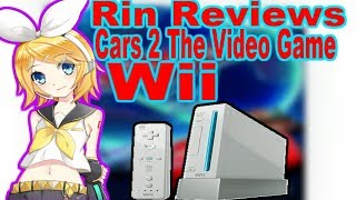 Rin Reviews Cars 2 The Video Game (WII)