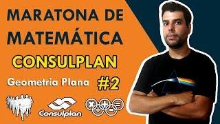 MATEMÁTICA - CONSULPLAN 2018 #2 (geometria plana)