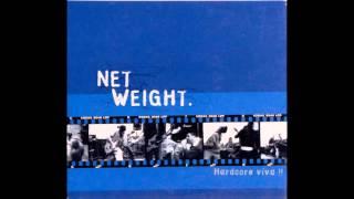 Net Weight - Nuevo Amor