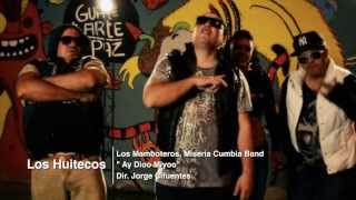 Los Huitecos - Ay Dioo Miyoo (Miseria Cumbia Band & Los Mamboteros)