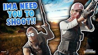 IMA NEED YOU TO SHOOT!! - PUBG Highlights #10