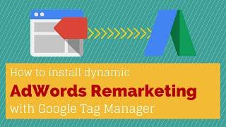 Google Tag Manager Dynamic AdW…