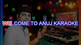 meri wafayen yaad karoge anuj karaoke