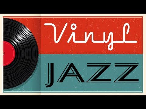 Smooth Vinyl JAZZ -  Piano Instrumental JAZZ Music for Work, Study,Calm