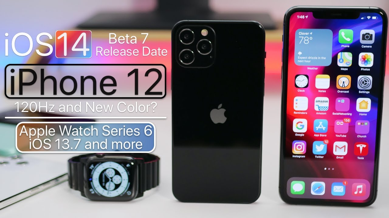 Iphone 12 Pro Motion New Apple Watch Ios 14 Beta 7 Release Date And More Youtube