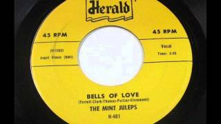 Bells Of Love -  Mint Juleps