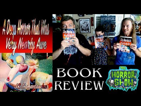 """""""A Deep Horror that was Very Nearly Awe"""" 2018 Horror Anthology Book Review - The Horror Show"""