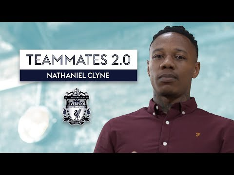 Is Mo Salah Liverpool\'s BEST player? | Nathaniel Clyne | Liverpool Teammates 2.0