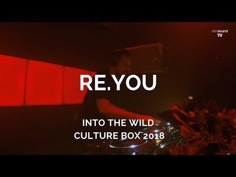 Re.You - Live @ Into The Wild, Culture Box [26.01.2018] (Tech Tribal Progressive)