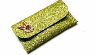 DIY~Glitter Fome Sheet clutch /How to make fome sheet purse/ No sew fome sheet purse at home /Clutch