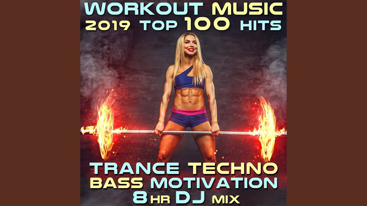 Workout Music 2019 Top 100 Hits Trance Techno Bass Motivation (2hr Goa Psy Trance Fitness DJ Mix)