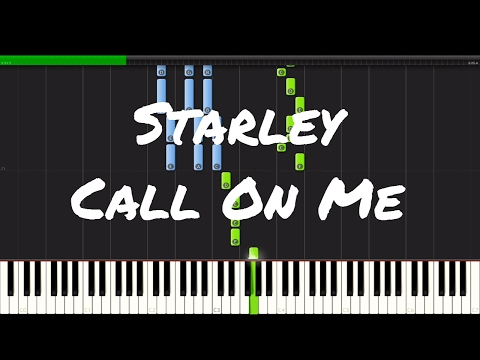 Starley - Call On Me Piano Tutorial