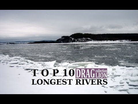 TOP 10 Longest Rivers in the World  - Nile Amazon Yangtze Mississippi Yenisei Yellow River DCV 2018
