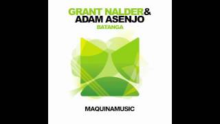 Grant Nalder & Adam Asenjo - Batanga (Maquina Music)