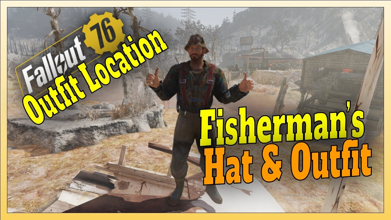 Where To Find Fallout 76 Fisherman Outfit Fisherman Hat Youtube