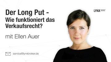 Der Long Put - Wie funktioniert das Verkaufsrecht? 16.04.19 Ellen Auer | LYNX