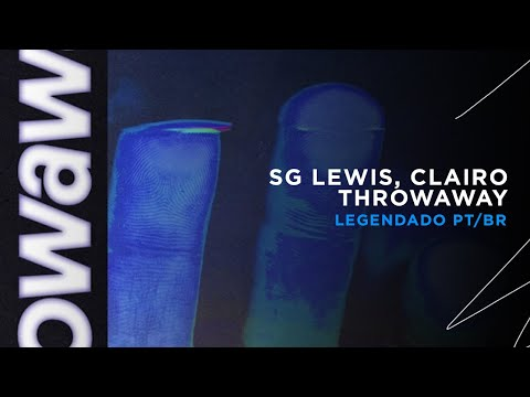 SG Lewis, Clairo - Throwaway (LEGENDADO)
