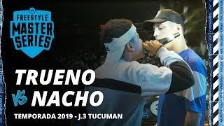TRUENO VS NACHO - FMS TUCUMAN JORNADA 3 TEMPORADA 2019