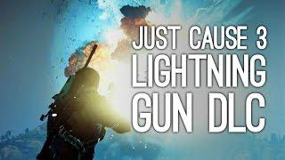 Just Cause 3 Lightning Gun DLC Gameplay Calls Down Actual Lightning (Bavarium Sea Heist DLC)