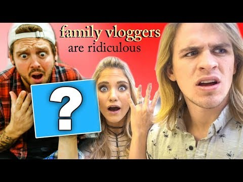 Family Vloggers are Ridiculous