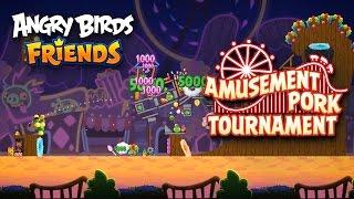 Angry Birds Friends Amusement Pork tournament