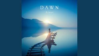Youtube: DAWN / Aimer