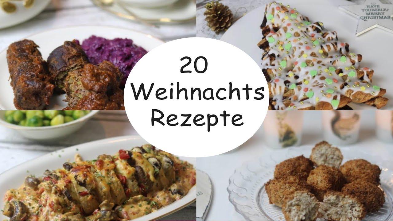 20 Weihnachts Rezepte 🎄I Hauptspeisen I Plätzchen I Vorspeisen I ...