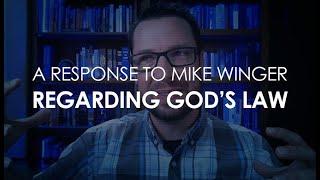 Zapętlaj A Response to Mike Winger Regarding God's Law (updated) - 119 Ministries | 119Ministries