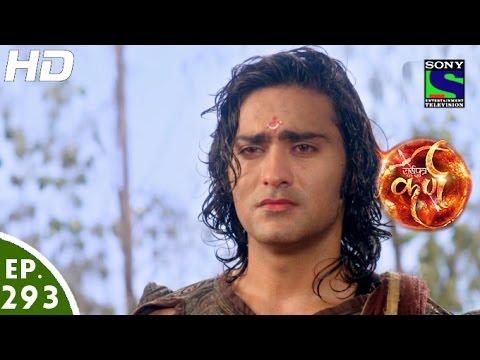 Suryaputra Karn - सूर्यपुत्र कर्ण - Episode 293 - 20th July, 2016