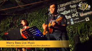 Merry Bees Live Music - Vivienne & John Lye performs Change The World