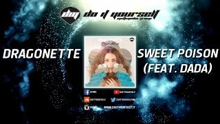 DRAGONETTE - Sweet poison (featuring Dada) [Official]