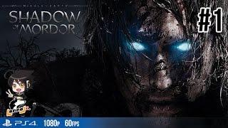 Middle-earth Shadow of Mordor[Pt1]: มหาสงครามมิดเดิลเอิร์ธ ระเบิดศึกคนเหนือคน